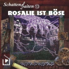 Rosalie ist böse
