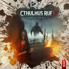 Cthulhus Ruf 01: Namenlose Kulte