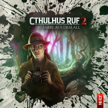 Cthulhus Ruf 02: Die Farbe aus dem All